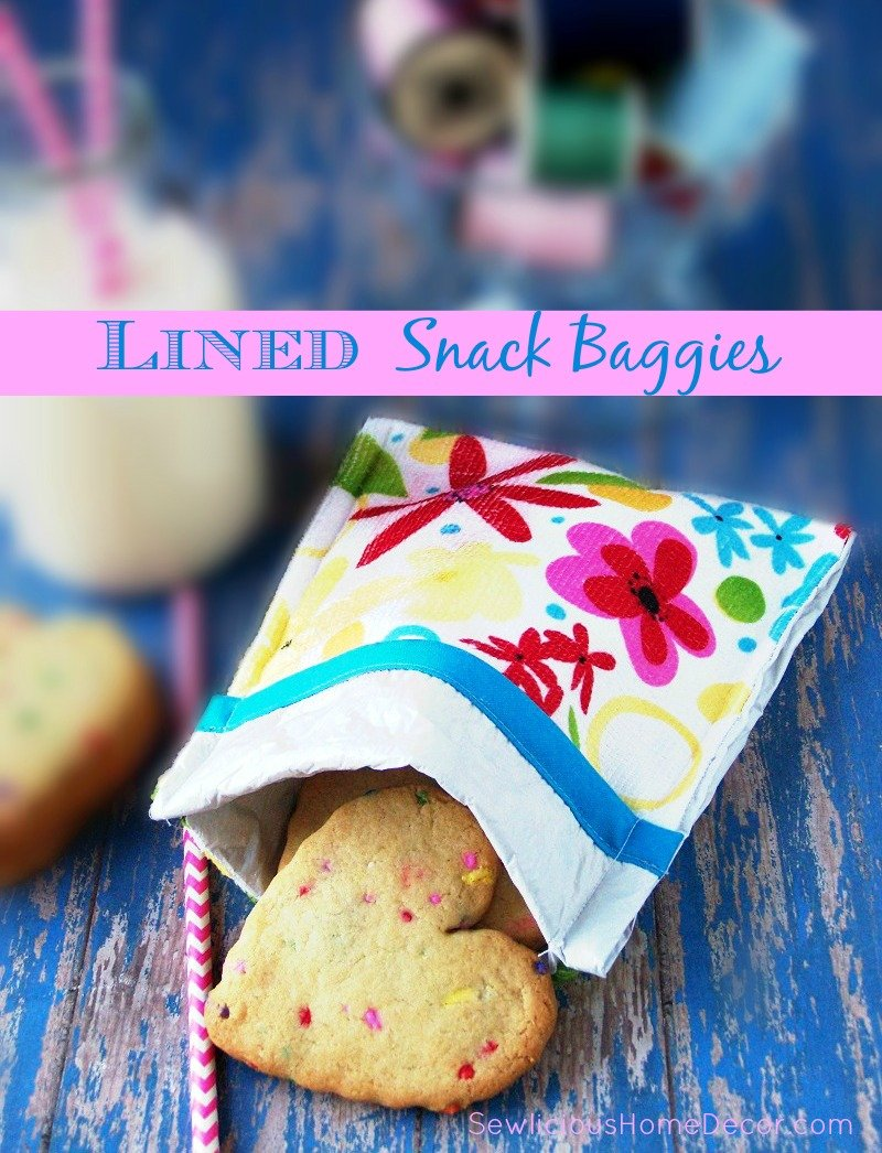 Lined Snack Baggies by sewlicioushomedecor.com