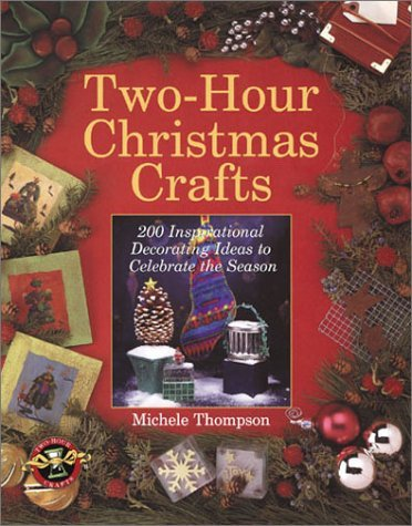two hour christmas crafts