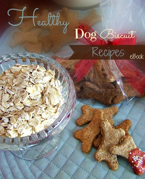 Homemade healthy dog biscuit recipes healthy homemade dog treats with free recipe e book sewlicioushomedecor forumfinder Image collections