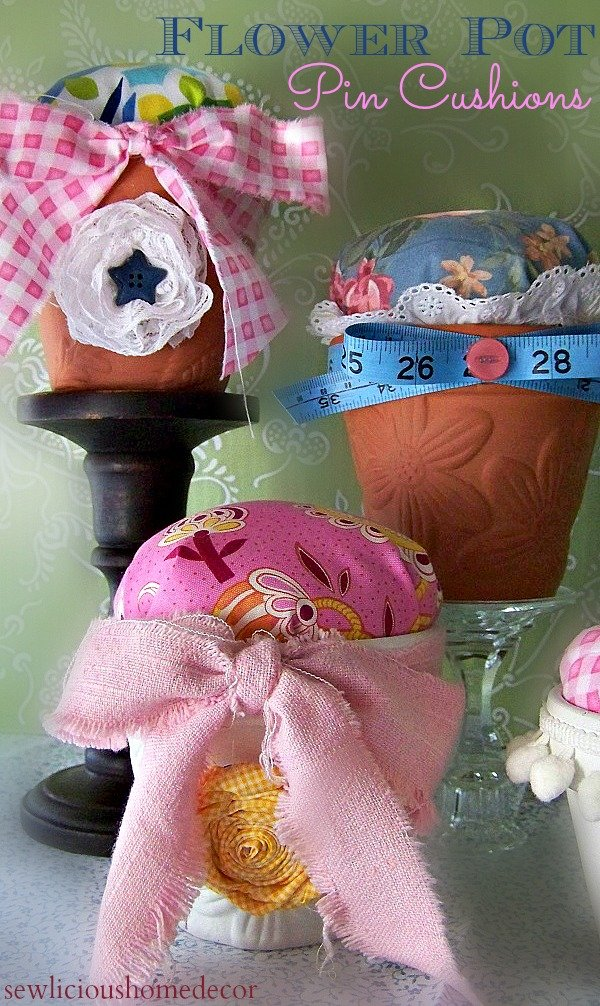 Flower pot pin cushions at sewlicioushomedecor.com