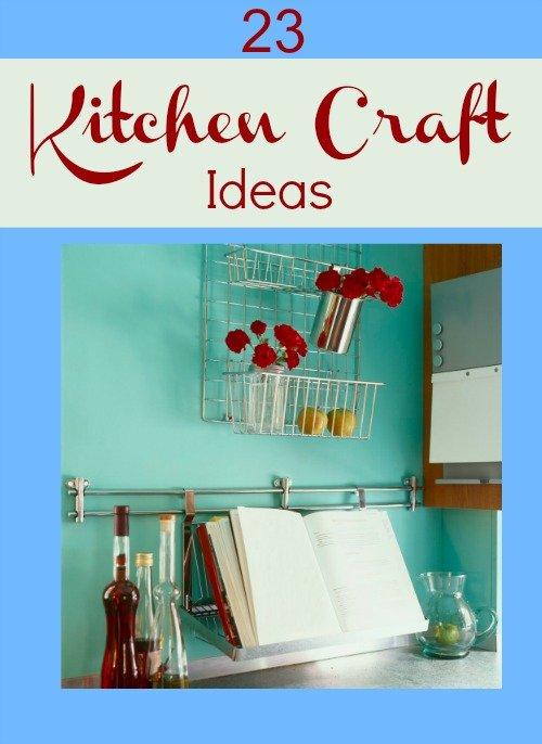 23 kitchen craft ideas