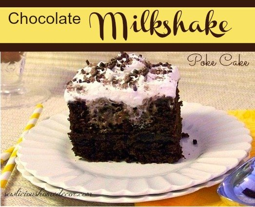 Chocolate Milkshake Poke Cake