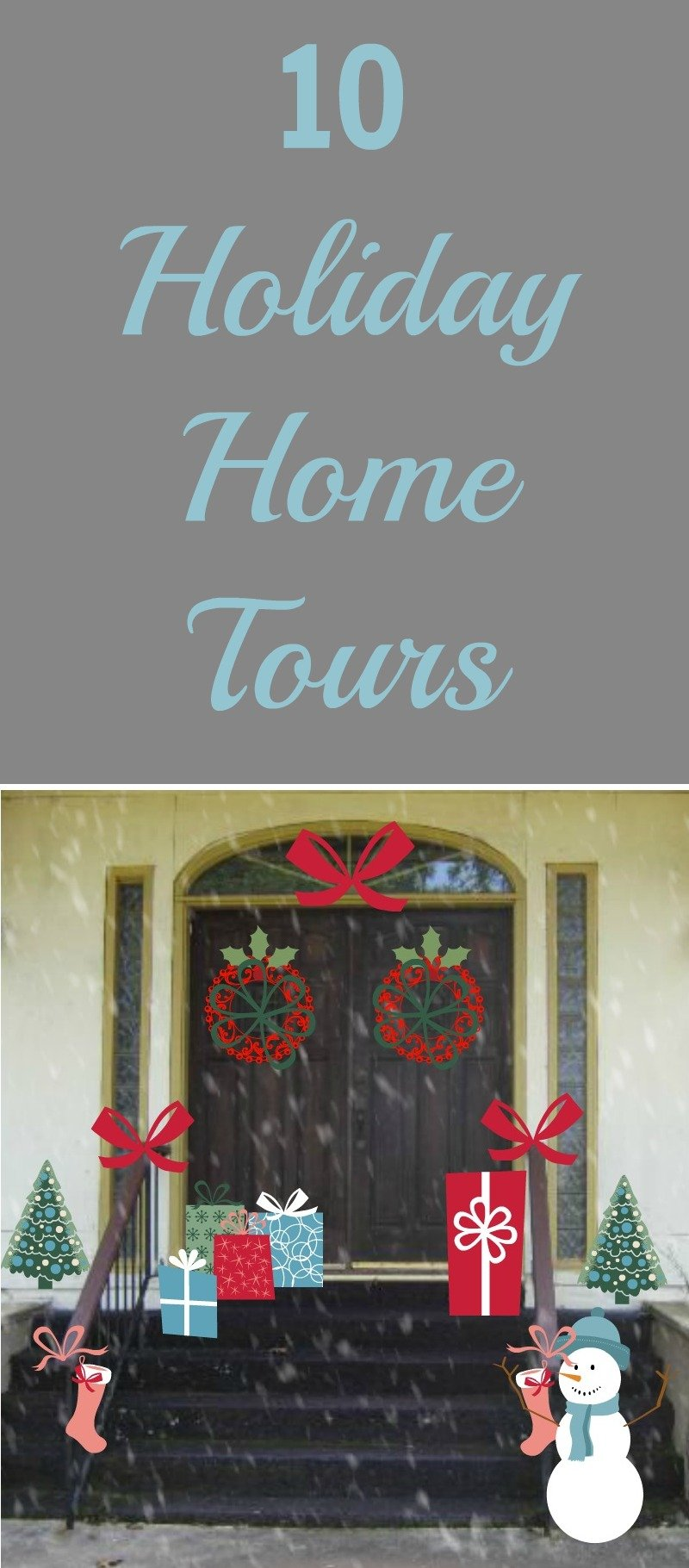 Merry Christmas! 10 Tours Of Holiday Homes