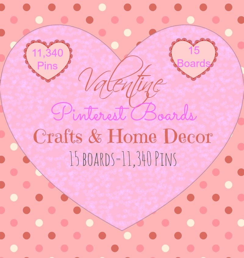 15 Valentine Pinterest Boards at sewlicioushomedecor.com