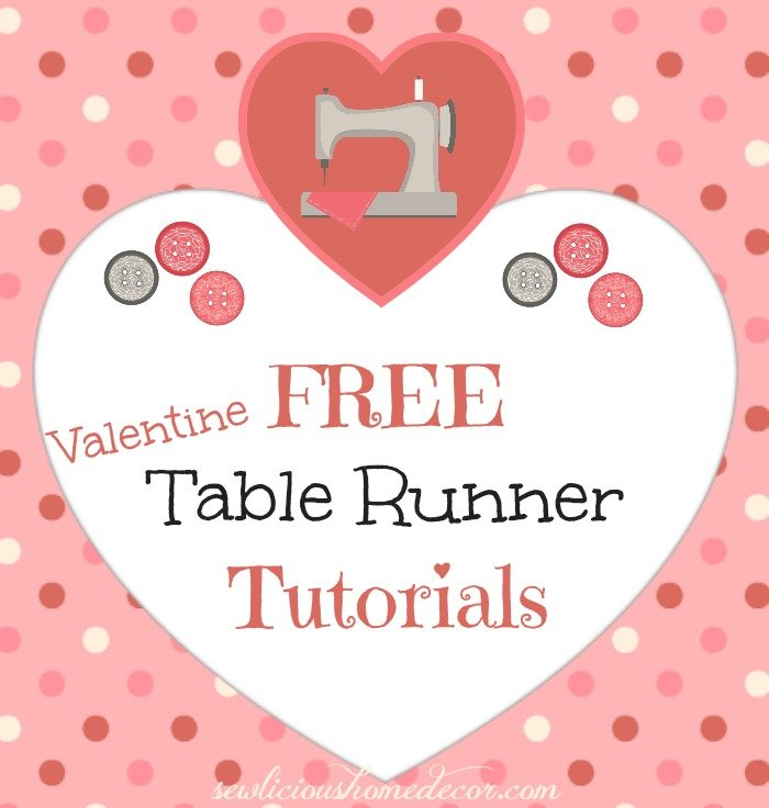 Free Valentine Table Runner Tutorials