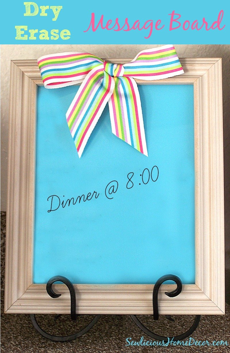 DIY Dry Erase Message Board
