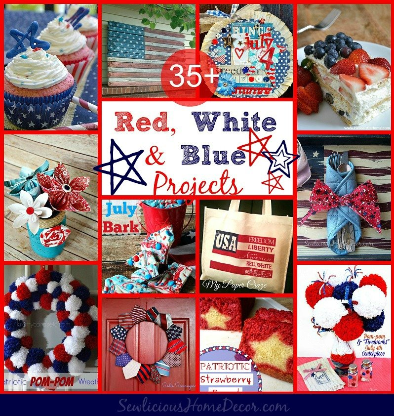 4th of July Red White and Blue Crafts Projects and Recipes