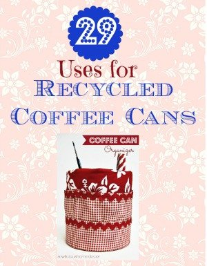 29-uses-for-recycled-coffee-cans