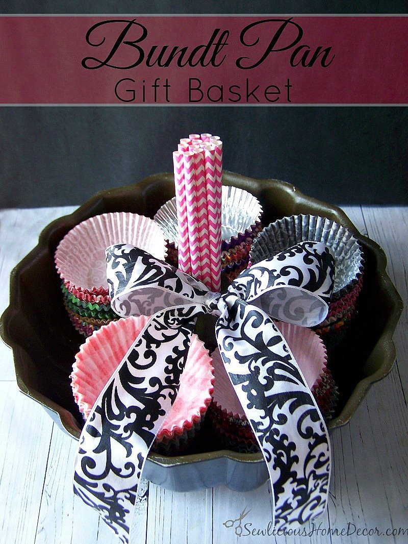 Bundt Pan Gift Basket at sewlicioushomedecor.com