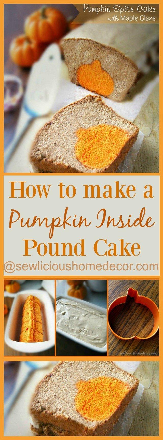 How To Make A Pumpkin Surprise Inside Pound Cake sewlicioushomedecor.com
