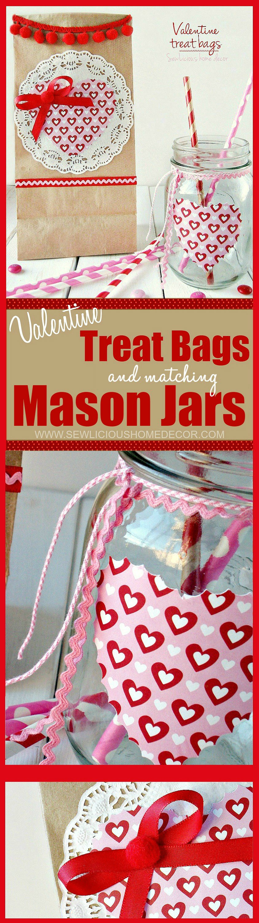 How To Make Valentine Treat Bags with Matching Mason Jars at sewlicioushomedecor.com