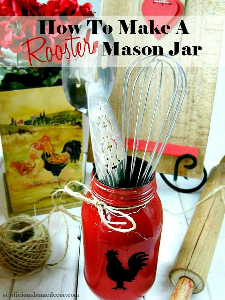 How to make rooster mason jars gift and craft kitchen ideas for Mason jar kitchen ideas
