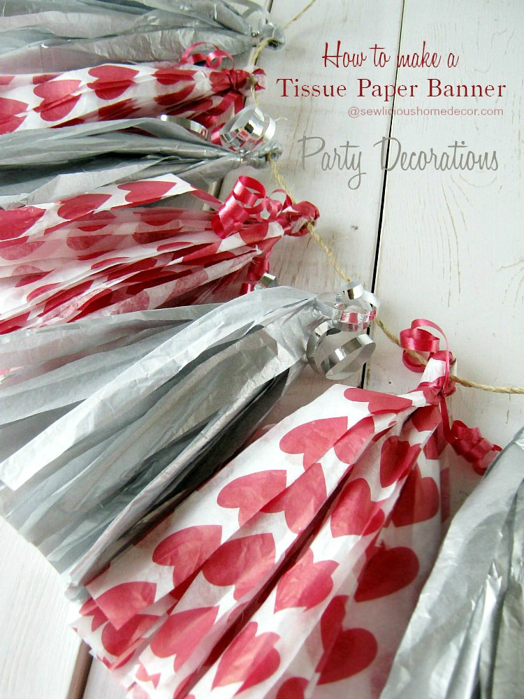 http://sewlicioushomedecor.com/wp-content/uploads/2015/02/How-To-Make-Tissue-Paper-Banners-Tutorial-with-Tassels-for-Party-Decoration-sewlicioushomedecor.com_.jpg