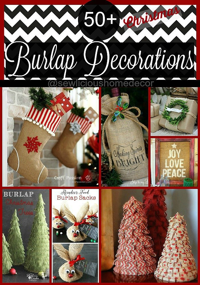 50 plus burlap christmas decorations by sewlicioushomedecorcom
