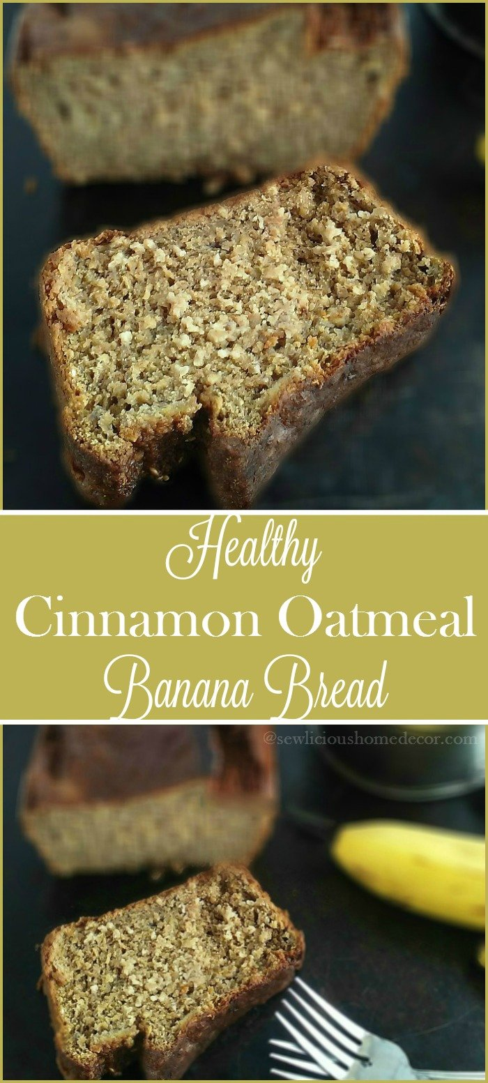 Healthy Cinnamon Applesauce and Oatmeal Banana Bread. Moist and delicious. sewlicioushomedecor.com