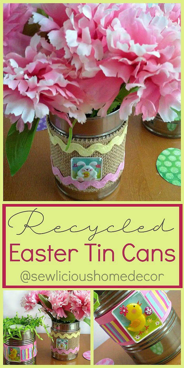 Recycled Easter Bunny Tin Cans. Use empty tin cans and add Easter burlap or ribbon then fill with flowers. sewlicioushomedecor.com