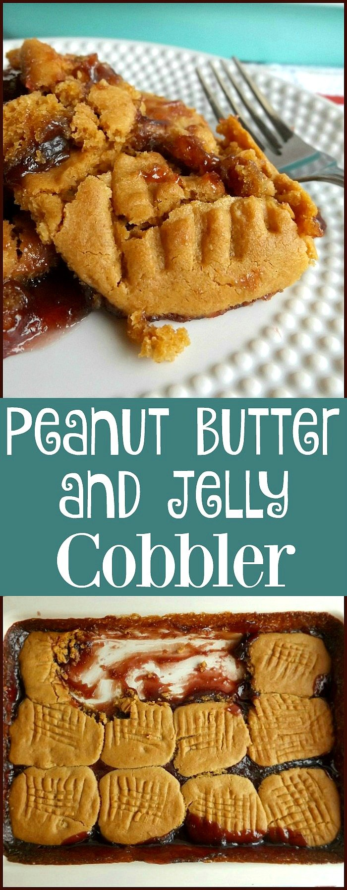 For a delicious dessert try this Peanut Butter and Jelly Cobbler family favorite sewlicioushomedecor.com