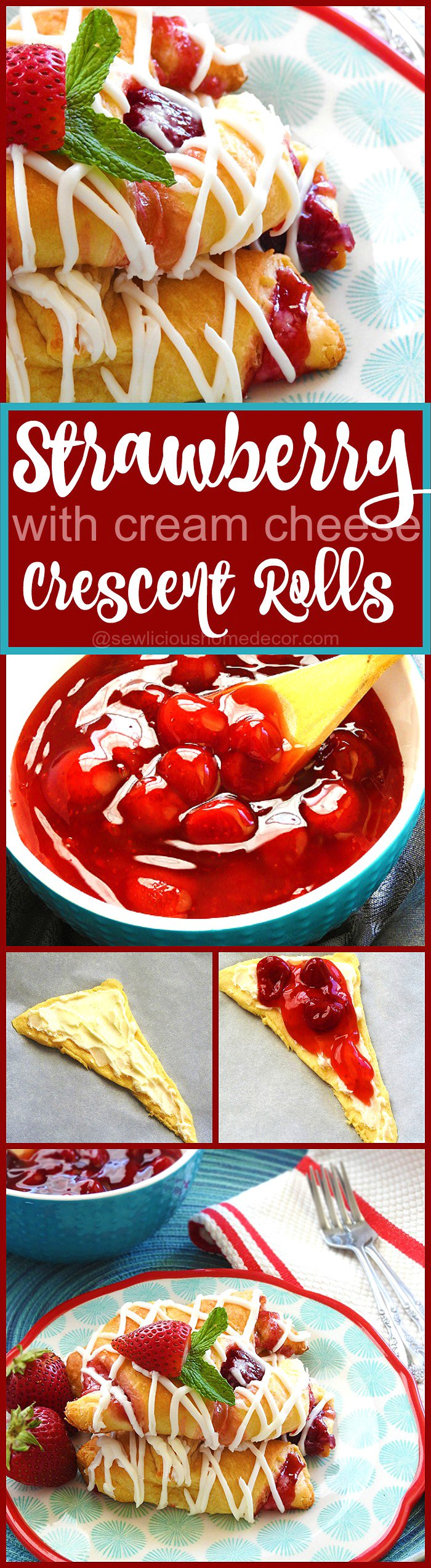 Quick and Easy Strawberry Cream Cheese Crescent Rolls at sewlicioushomedecor.com