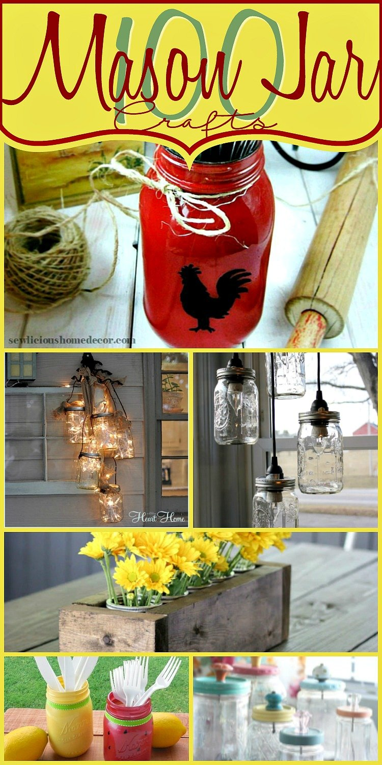 100 Mason Jar Crafts at sewlicioushomedecor.com