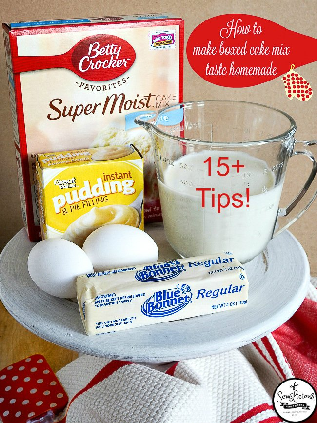 Make a boxed cake mix taste homemade with these baking tips. sewlicioushomedecor.com