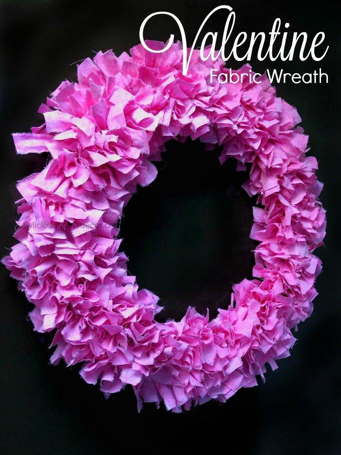 http://sewlicioushomedecor.com/wp-content/uploads/2019/01/Valentine-Fabric-Wreath-Tutorial-sewlicioushomedecor.jpg