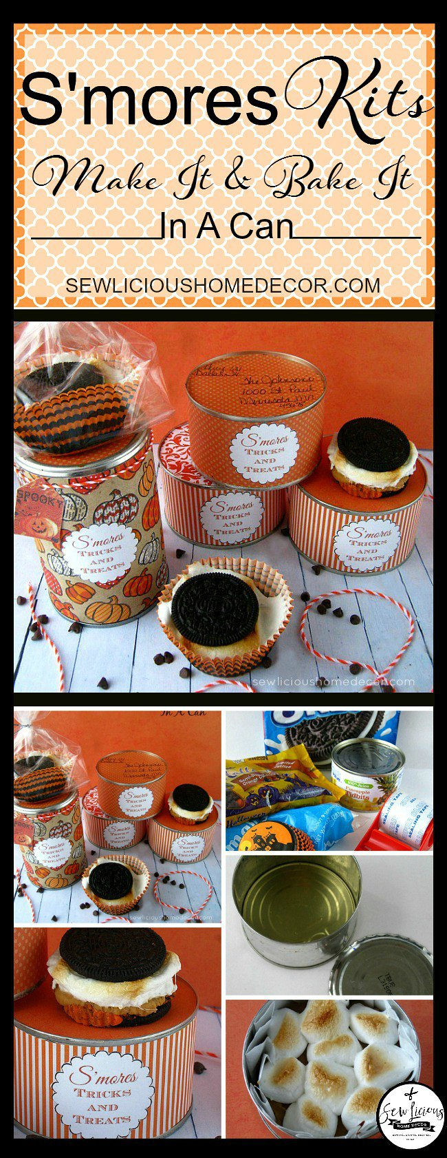 S'mores Kits In A Can. Make it and Bake it then wrap it up. sewlicioushomedecor.com