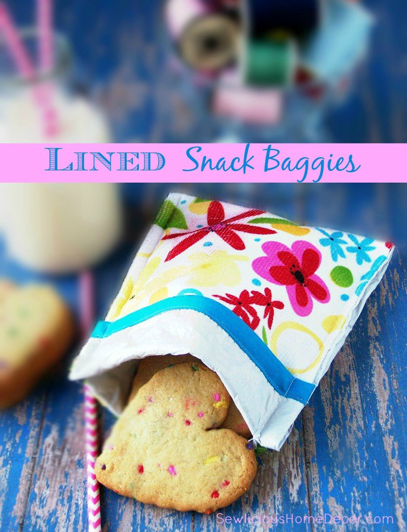 Lined Snack Baggies sewlicioushomedecor