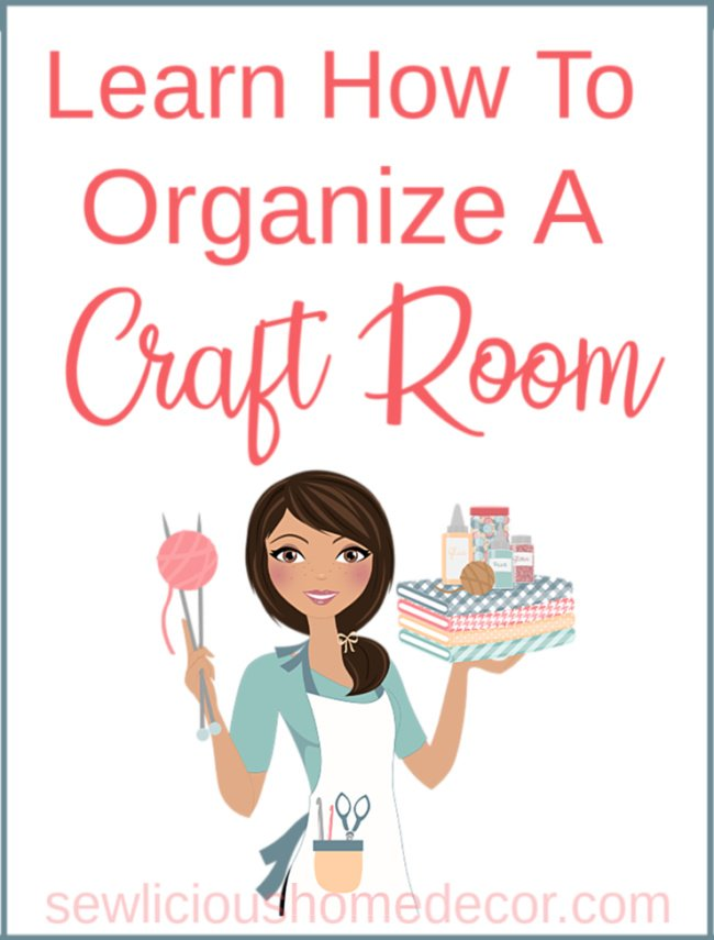 Learn How To Organize A Craft Room