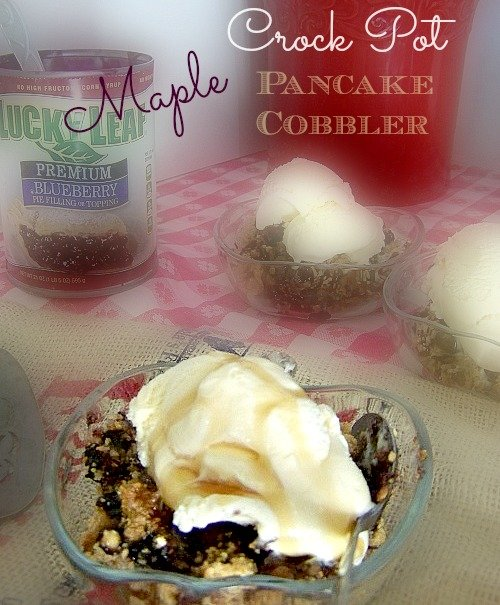 Maple Crock Pot Blueberry Pancake Cobbler sewlicioushomedecor contest 2013