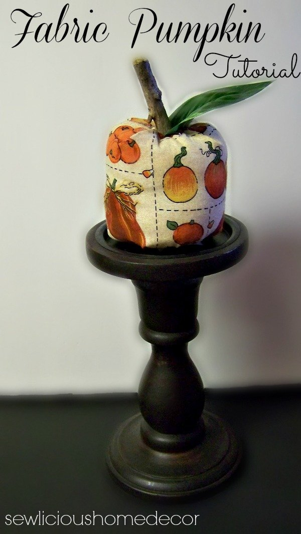how to make a fabric pumpkin tutorial at sewlicioushomedecor