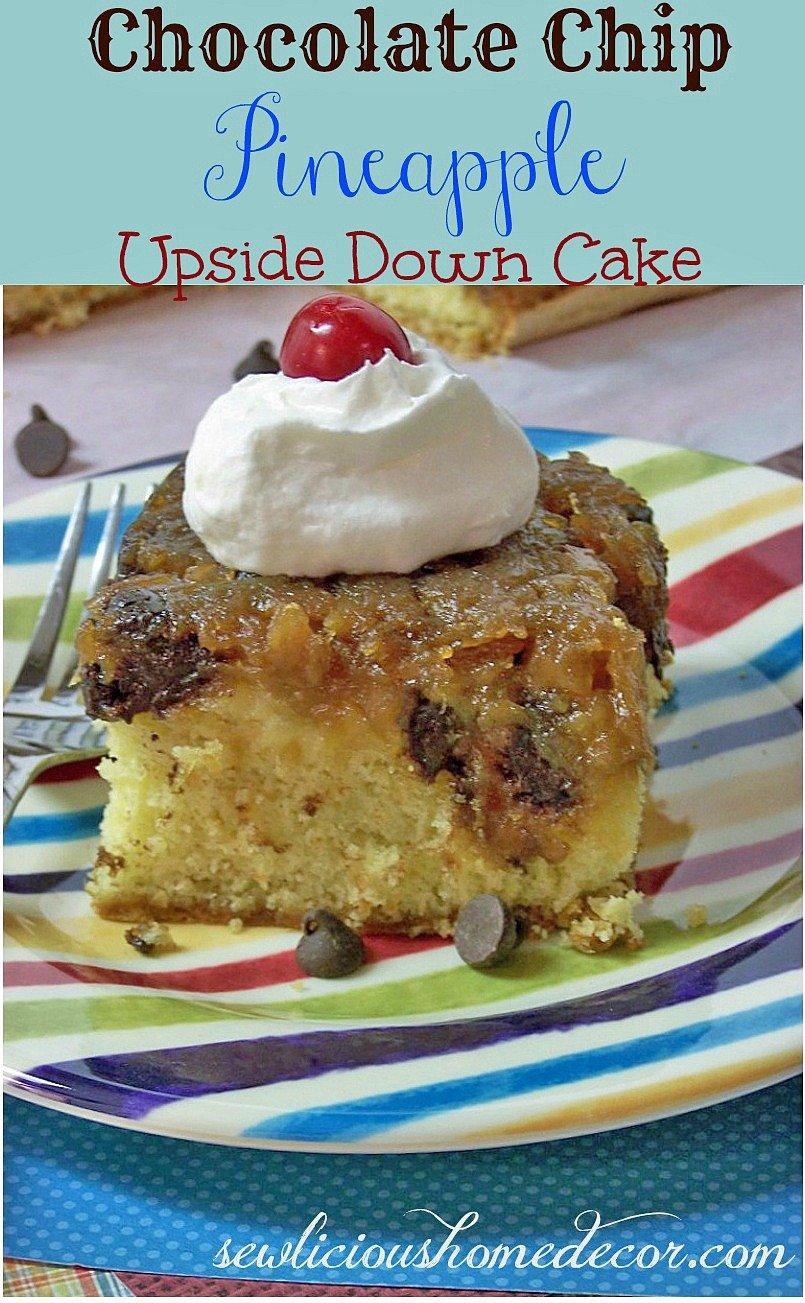 Chocolate Chip Pineapple Upside Down Cake-sewlicioushomedecor.com
