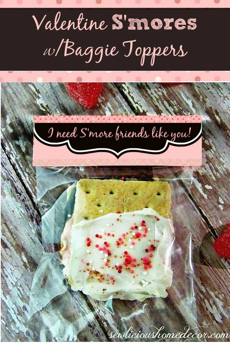 Valentine Smores with baggie toppers by sewlicioushomedecor.com