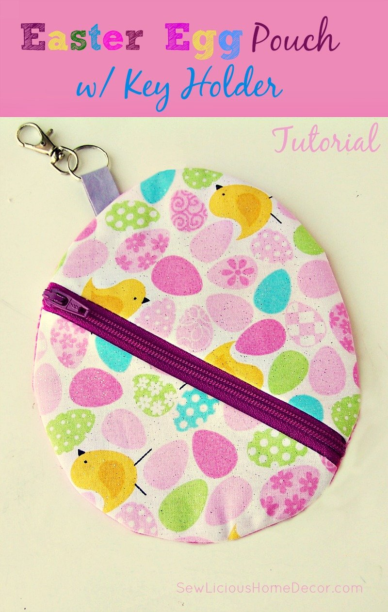 Easter Egg Pouch with key holder at sewlicioushomedecor.com