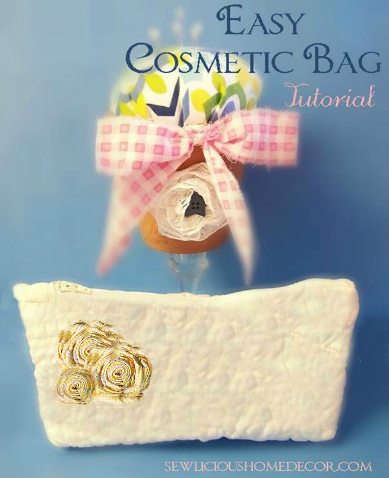 Easy Cosmetic Bag Tutorial at sewlicioushomedecor.com
