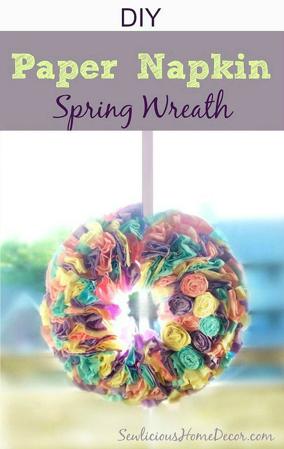 DIY Paper #Napkins Spring Wreath Tutorial by sewlicioushomedecor.com