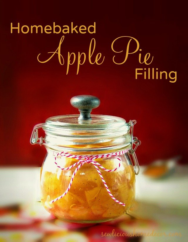 Homebaked Apple Pie Filling at sewlicioushomedecor.com