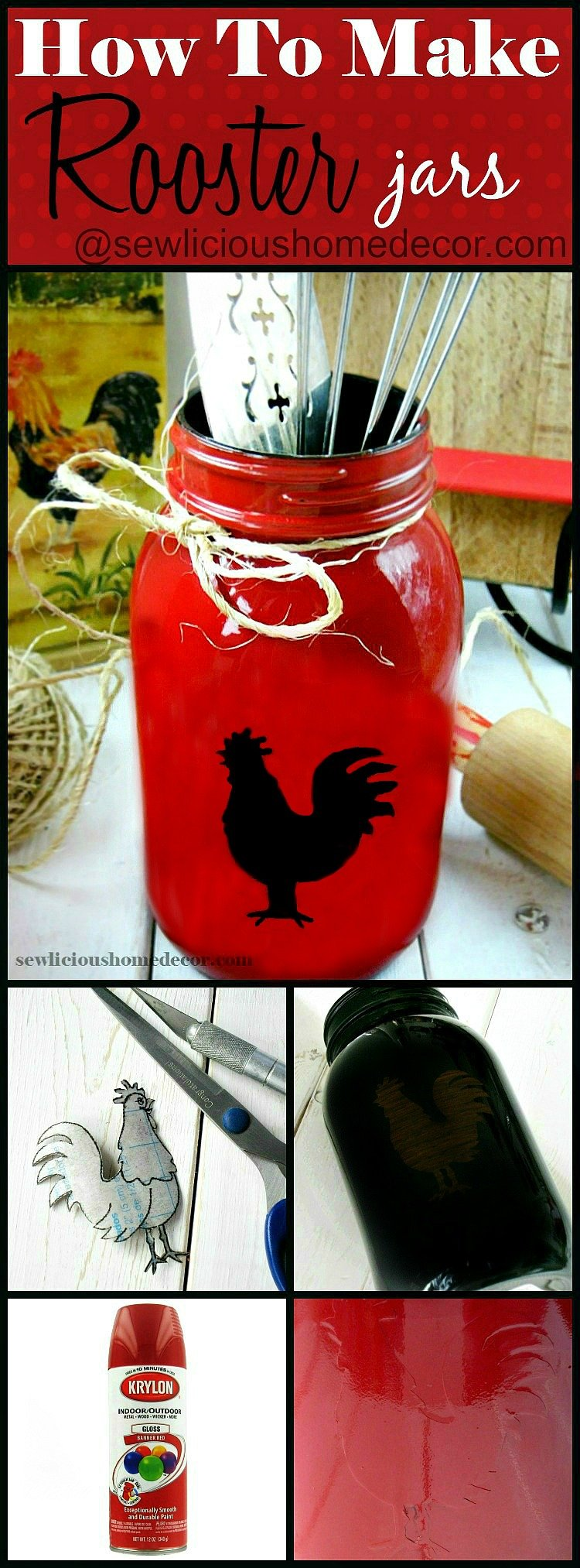 How To Make Rooster Mason Jars Easy Tutorial and Gift Ideas at sewlicioushomedecor.com