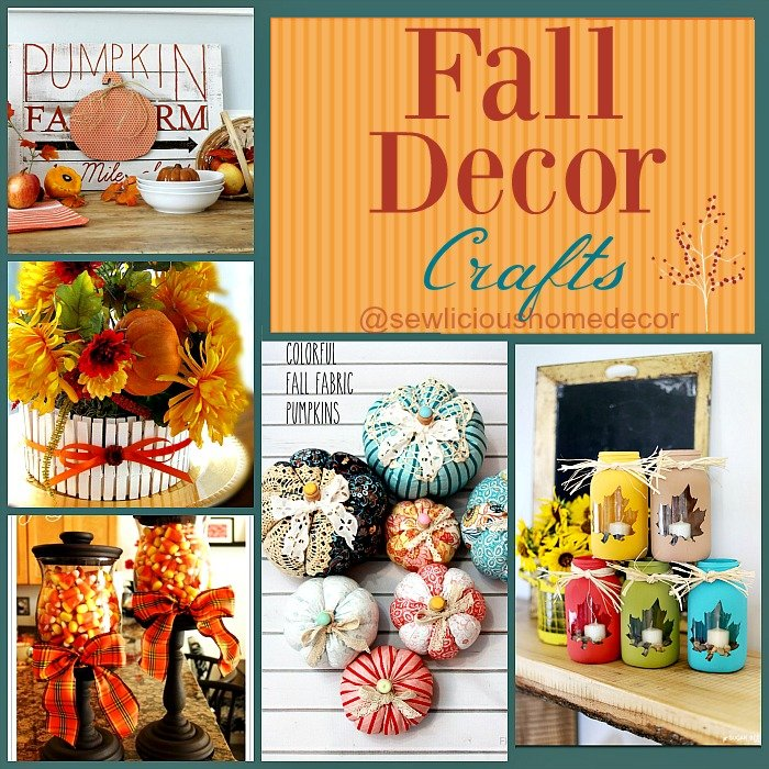 22 Simple Fall Craft Ideas And Diy Fall Decorations: SewLicious Home Decor