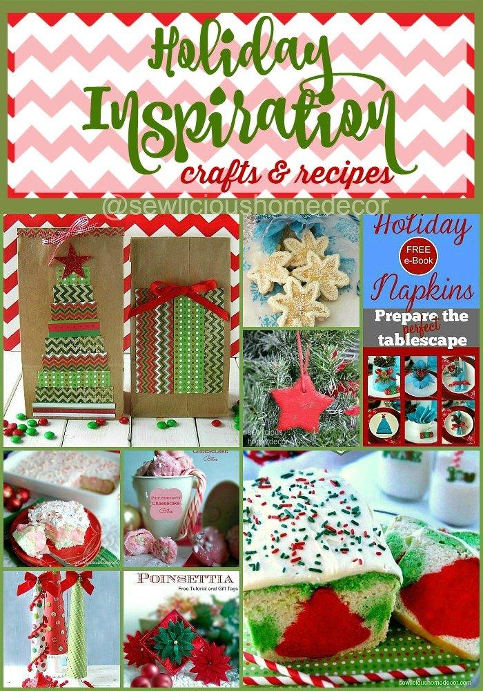 Holiday Inspiration with crafts and recipes at sewlicioushomedecor.com