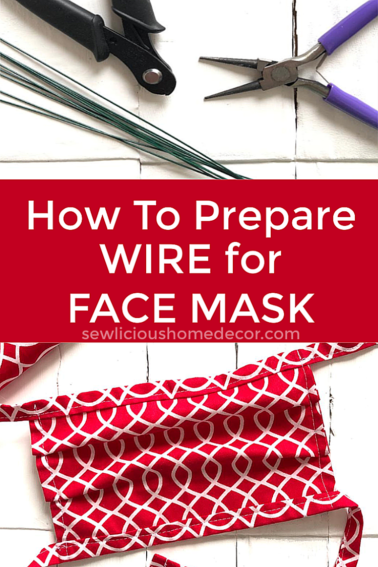https://sewlicioushomedecor.com/wp-content/uploads/2020/04/How-To-Prepare-Wire-For-Face-Masks.png